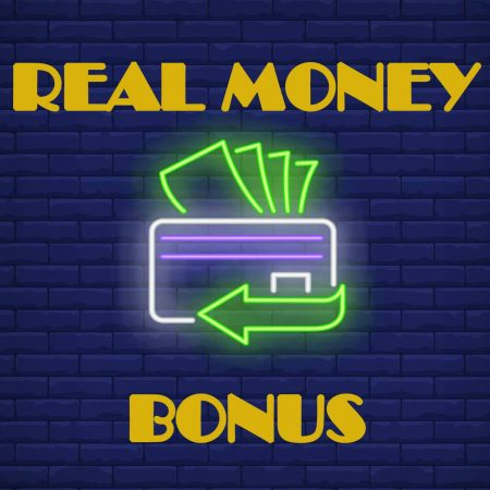 Casino bonuses: Real money bonus
