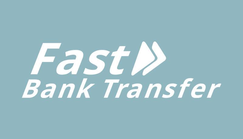 Fast Bank Transfer Deposit