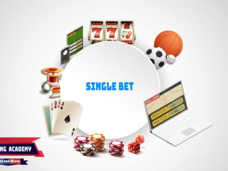 Single Bet guide – A simple way to win