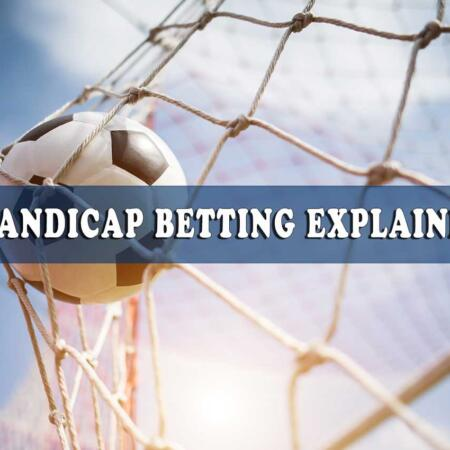 Handicap betting tips and tricks- A full guide