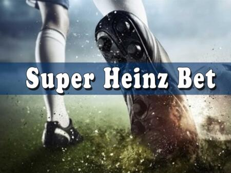 Super Heinz bet explained
