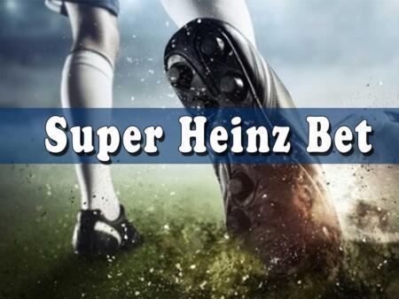 Super Heinz bet explained