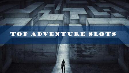 Adventure slots – Enjoy the best thrilling slot games